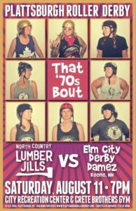 """Poster designed by Mikey Lemieux for the Plattsburgh Roller Derby """"That 70's Bout"""""""