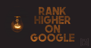 lightbulb lit on the left side of image with rank higher on google in rust colored writing